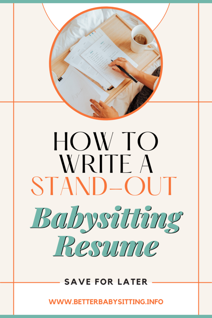 """Pinterest thumbnail with text """"how to write a stand-out babysitting resume, save for later"""""""